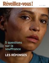 No2 2020| 5questions sur la souffrance: les réponses