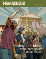 Heinäkuu2013| Mielenosoitukset – avain parempaan maailmaan?