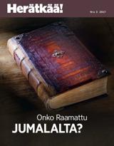 Nro3 2017| Onko Raamattu Jumalalta?