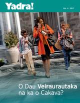 Nb.4 2017| O Dau Veiraurautaka na ka o Cakava?