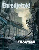 2012. szeptember| Világvége – Van ok a félelemre?