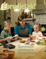 2012. november  Egyedülálló szülőként is sikeres lehetsz
