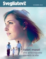 Novembre2013| Valori morali che arricchiscono davvero la vita
