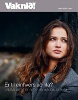 Maí 2014| Er til einhvers að lifa? –þrjár ástæður til að halda áfram