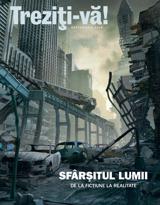 Septembrie2012| Sfârşitul lumii — De la ficţiune la realitate