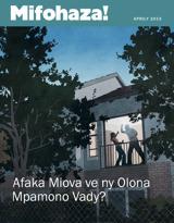 Aprily2013| Afaka Miova ve ny Olona Mpamono Vady?