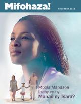 Novambra2013| Mbola Mahasoa Ihany ve ny Manao ny Tsara?