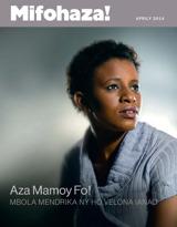 Aprily2014| Aza Mamoy Fo! Mbola Mendrika ny ho Velona Ianao