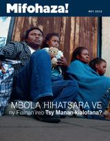 Mey2015| Mbola Hihatsara ve ny Fiainan'ireo Tsy Manan-kialofana?