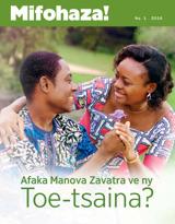 No.1 2016| Afaka Manova Zavatra ve ny Toe-tsaina?