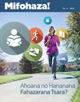 No.4 2016| Ahoana no Hananana Fahazarana Tsara?