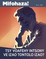 No.6 2017| Tsy Voafehy Intsony ve Izao Tontolo Izao?