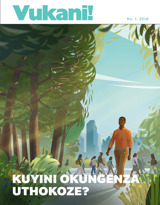 No.1 2018| Kuyini Okungenza Uthokoze?