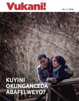 No.3 2018| Kuyini Okunganceda Abafelweyo?