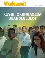 No.3 2020| Kuyini Okungaqeda Ubandlululo?