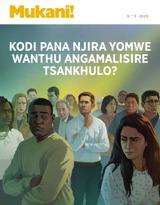 N.°3 2020| Kodi Pana Njira Yomwe Wanthu Angamalisire Tsankhulo?