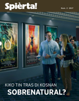 Num.2 2017| Kiko Tin Tras di Kosnan Sobrenatural?