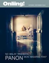 Oktubre2014| No Walay Trahedya—Panon Mon Nasarag Itan?