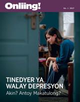 No.1 2017| Tinedyer ya Walay Depresyon—Akin? Antoy Makatulong?