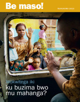 Ruhuhuma2013| Wokwitega iki ku buzima bwo mu mahanga?
