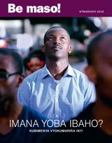 Ntwarante2015| Imana yoba ibaho? Kubimenya vyokumarira iki?