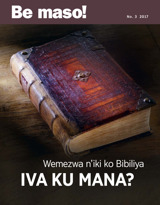 No3 2017| Wemezwa n'iki ko Bibiliya iva ku Mana?