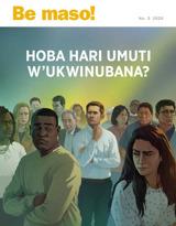 No3 2020  Hoba hari umuti w'ukwinubana?