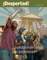 Julio de2013| ¿Solucionan algo lasprotestas?