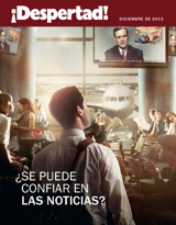 Diciembre de2013| ¿Se puede confiar en lasnoticias?