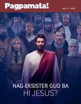 Num.5 2016| Nag-eksister Gud ba hi Jesus?