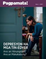 Num.1 2017| Depresyon ha mga Tin-edyer—Ano an Hinungdan? Ano an Makakabulig?