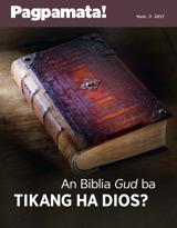 Num.3 2017| An Biblia Gud ba Tikang ha Dios?