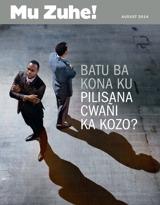 August2014  Batu ba Kona ku Pilisana Cwañi ka Kozo?