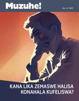 No.6 2017| Kana Lika Zemaswe Halisa Konahala Kufeliswa?