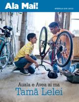 Aperila2013| Auala e Avea ai ma Tamā Lelei