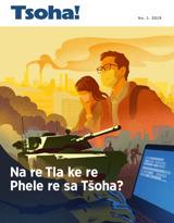 No.1 2019| Na re Tla Phela re sa Tšoha?