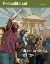 Julij2013| Ali so protesti rešitev?