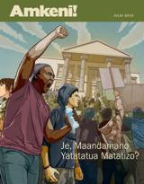 Julai2013| Je, Maandamano Yatatatua Matatizo?