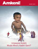 Agosti2013| Unaweza Kuishi Muda Mrefu Kadiri Gani?