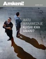 Agosti2014  Watu Wanawezaje Kuishi kwa Amani?