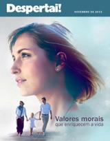 Novembro de 2013| Valores morais que enriquecem a vida
