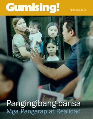 Pangingibang-bansa—Mga Pangarap at Realidad