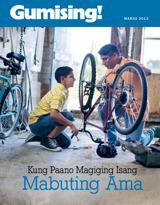 Marso2013  Kung Paano Magiging Isang Mabuting Ama
