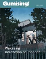 Abril2013| Wakas ng Karahasan sa Tahanan