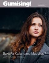 Abril2014| Bakit Pa Kailangang Mabuhay?—May Tatlong Dahilan