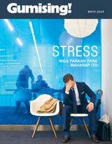 Mayo2014  Stress—Mga Paraan Para Maharap Ito