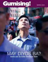Marso2015| May Diyos Ba? Mahalaga Ba Kung Mayroon Man?