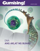 Agosto2015| DNA—Ang Aklat ng Buhay!
