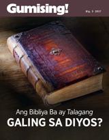 Blg.3 2017| Ang Bibliya Ba ay Talagang Galing sa Diyos?