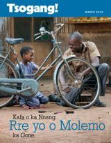 March2013| Kafa o ka Nnang Rre yo o Molemo ka Gone